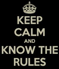 keep calm and know the rules